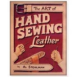 The Art of Hand Sewing Leather by Al Stohlman